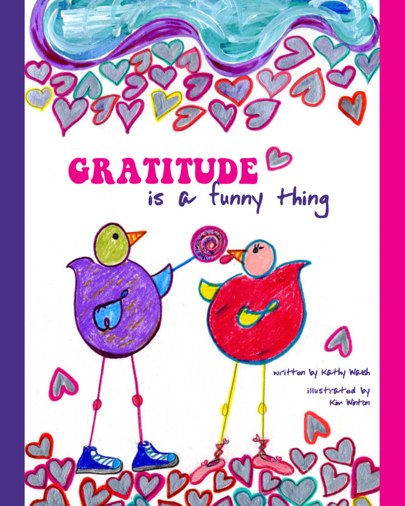 Gratitude Is A Funny Thing By Kathy Walsh – Book Review