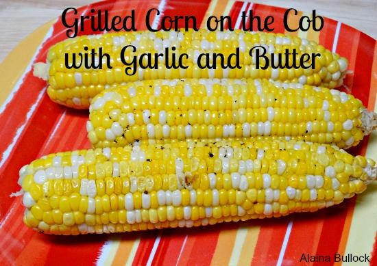 Grilled Corn on the Cob with Garlic and Butter