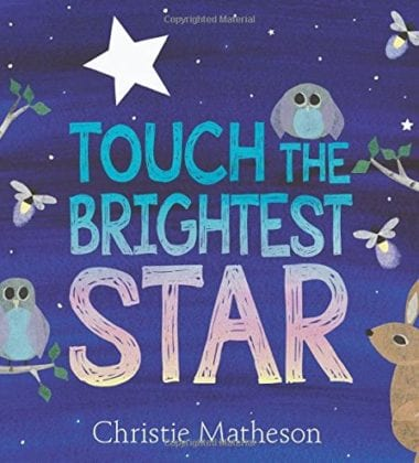 Touch The Brightest Star- Interactive Bedtime Book