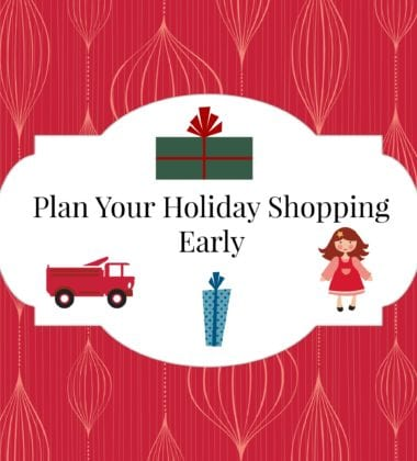 Save and Plan your holiday shopping early