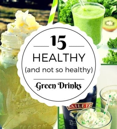 15 Healthy (and not so healthy) Green Drinks