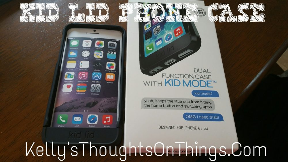 new product d2a7a 4bf42 Kid Proof Your Phone #kidlid - Kellys Thoughts On Things
