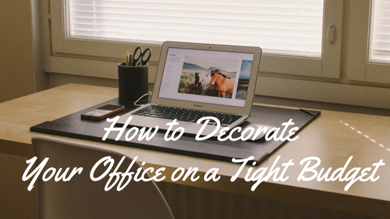 how-to-decorate-your-office-on-a-tight-budget