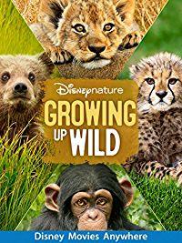 Disneynature  Growing Up Wild