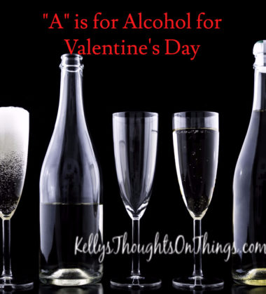 """A"" is for Alcohol for Valentine's Day"