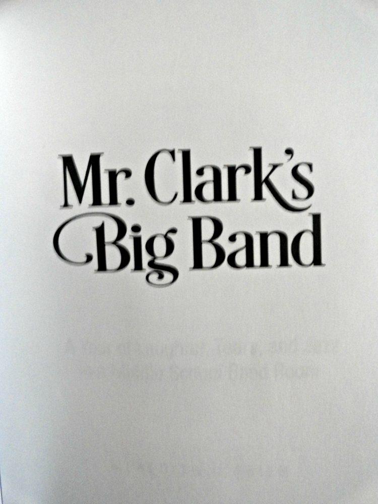 Mr Clark's band