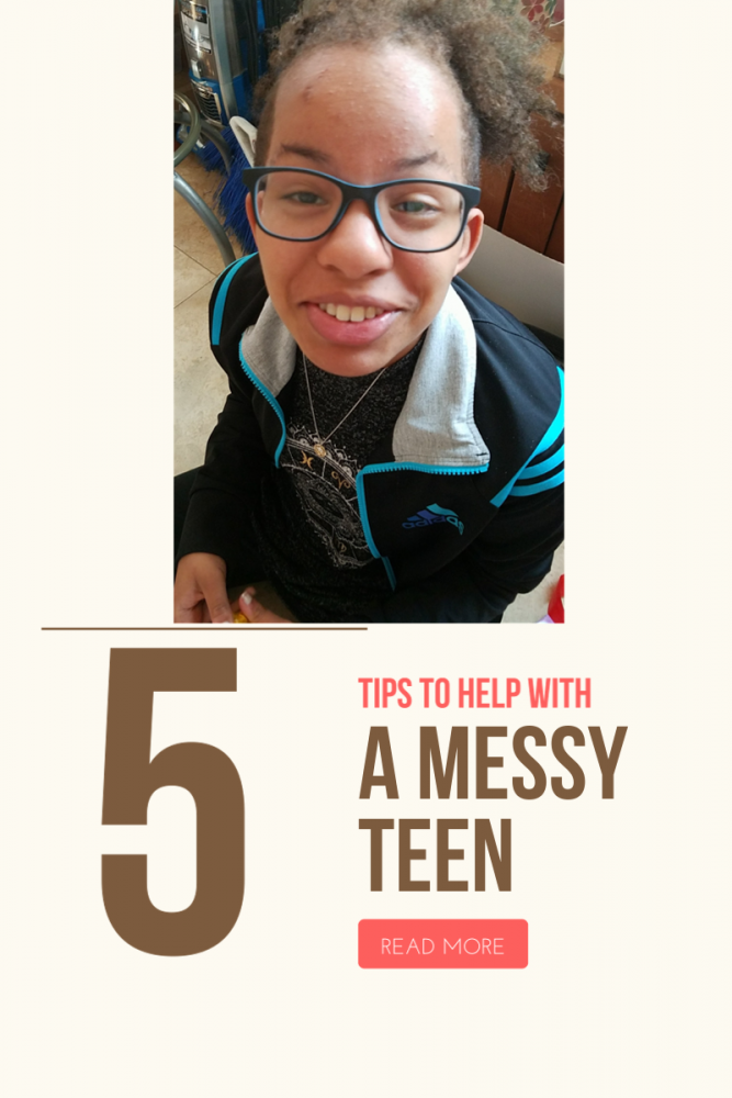 5 Tips to Help With A Messy Teen