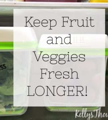 Keep Fruit and Veggies Fresh Longer