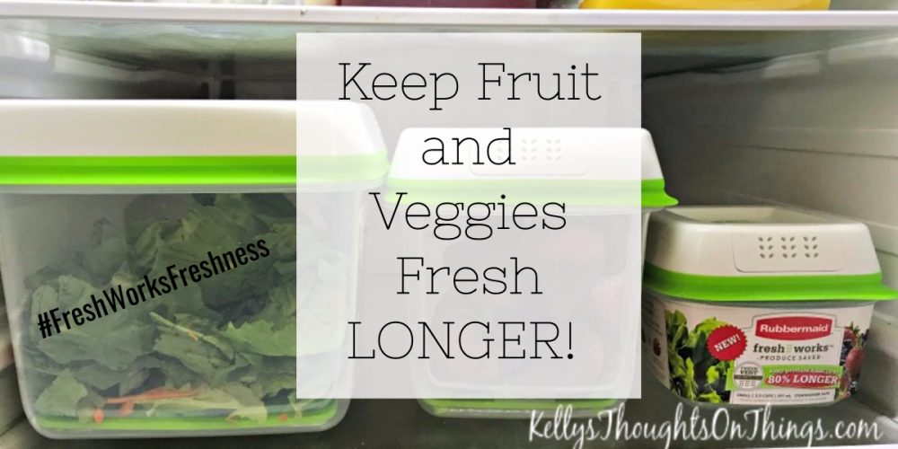 Keep Fruit and Veggies Fresh Longer