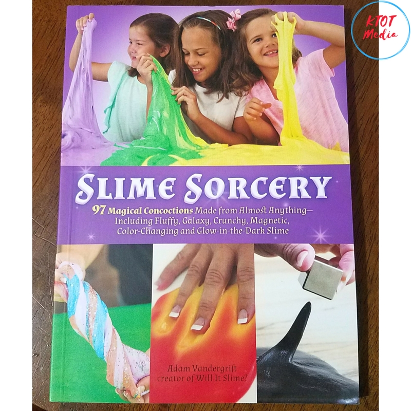 Do You Have Slime Makers In Your House? You Need The Slime Sorcery-97 Magical Concoctions Book