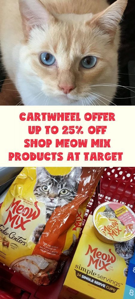 Cartwheel Offer(s) – 25% off Meow Mix treats, 15% off Meow Mix wet cat food, and 10% off Meow Mix dry cat food.  Wow!  Now, please next time Shop Meow Mix products at Target