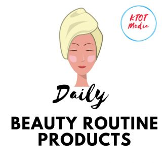 Daily Beauty Routine Products You Need