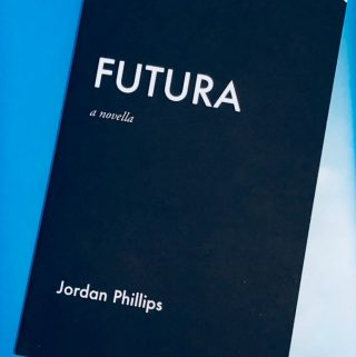 Embrace A New World With Futura: A Novella by Jordan Phillips