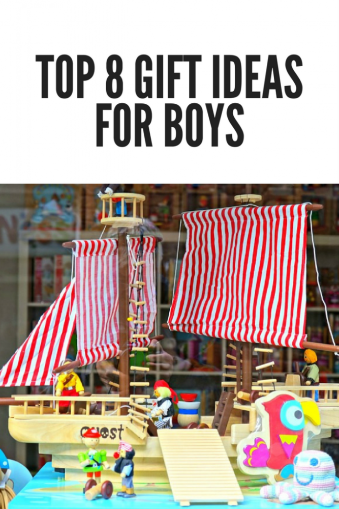 Top 8 Gift Ideas For Boys