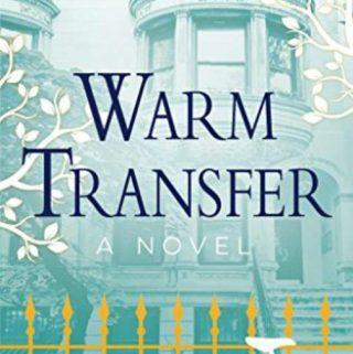 A Hot Summer Read – Warm Transfer