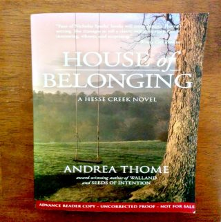 """""""House of Belonging"""" – Andrea Thome's Final Book In The Hesse Creek Series Is Out! Get Your Copy For A Fun Read"""