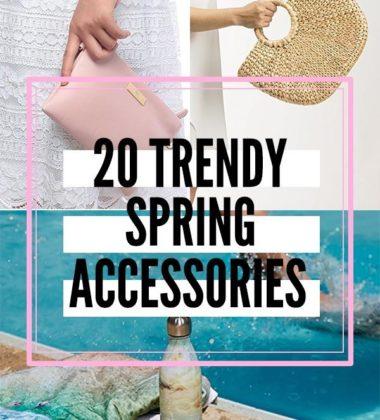 20 Trendy Spring Accessories