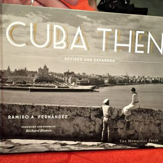 Cuba Then: Revised and Expanded – A Beautiful Book