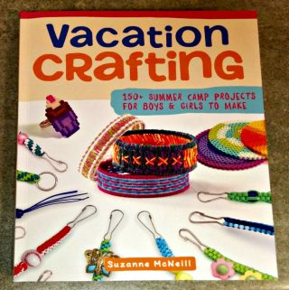 """Foam Crafts"" and ""Vacation Crafting"" – Two Excellent Craft Books To Provide Hours Of Fun & Creativity"