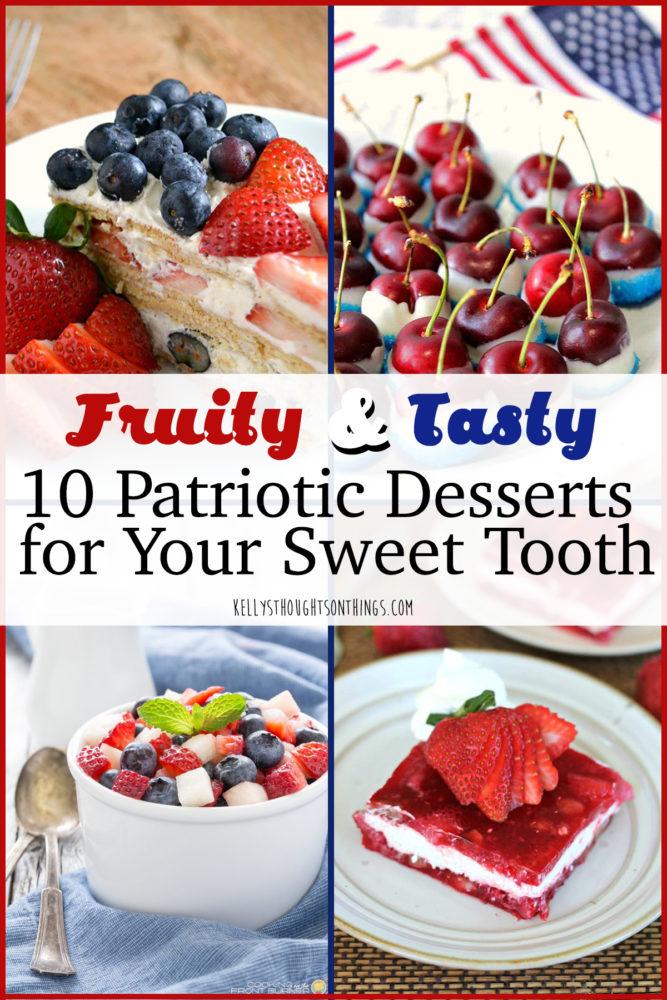 Fruity Patriotic Desserts