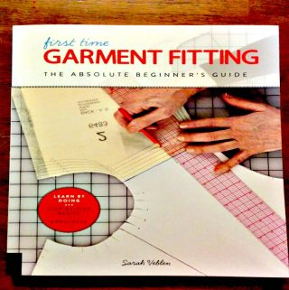 """""""First Time Garment Fitting: The Absolute Beginner's Guide"""" – A Great Source To Help You With Your Sewing Needs"""