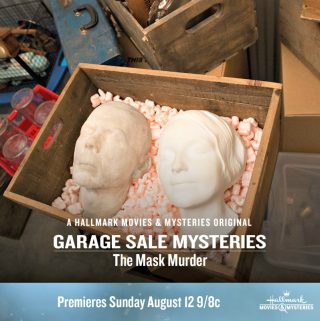 "Hallmark Movies & Mysteries ""Garage Sale Mystery: The Mask Murder"" Premiering this Sunday, Aug. 12th at 9pm/8c!"