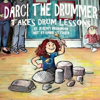 """""""Darci The Drummer"""" Provides Many Great Teaching Moments"""