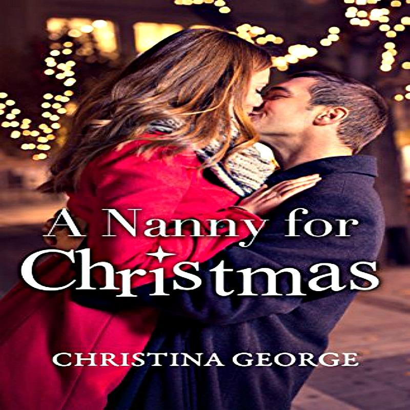 A Nanny For Christmas.Willa O Rourke S Romantic Story Is A Winner In A Nanny For