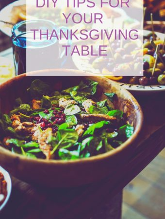 DIY Tips For Your Thanksgiving Table