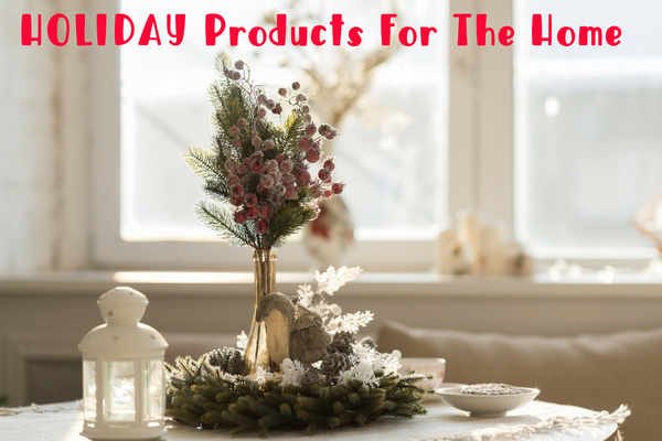 Holiday Products For The Home