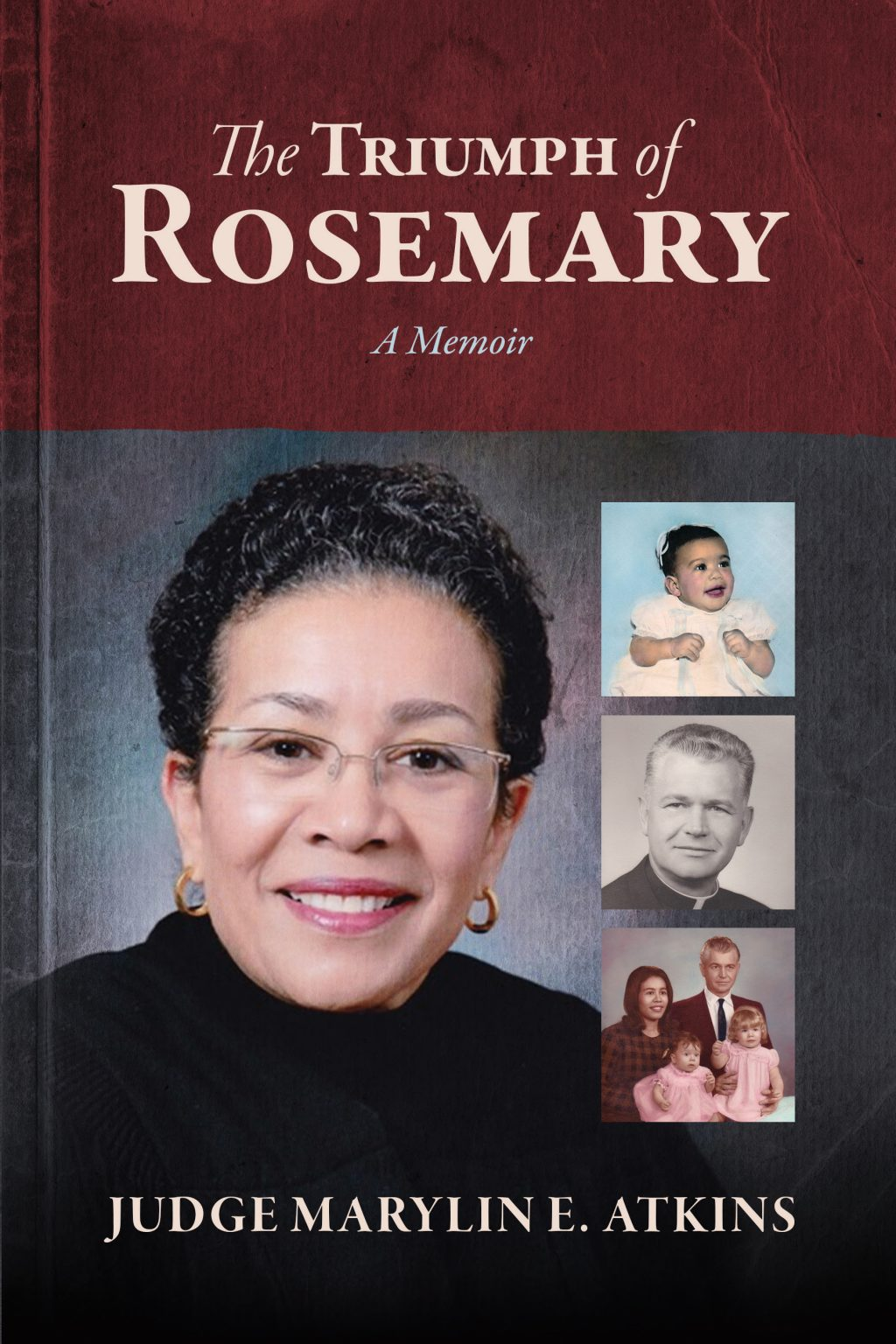 The Triumph of Rosemary by Marylin E. Atkins
