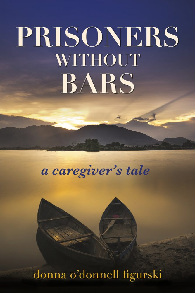 Prisoners without Bars by Donna O'Donnell Figurski