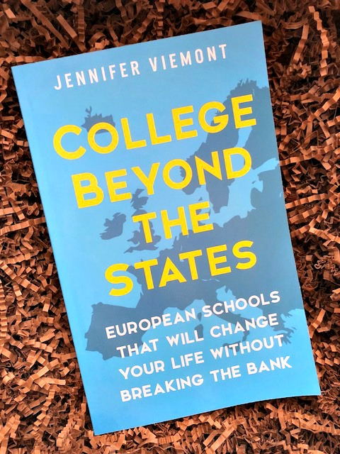 Considering College in Europe Read College Beyond the States by Jennifer Viemont 1