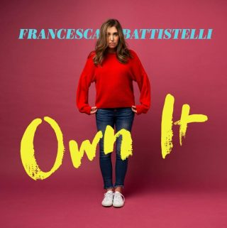 Join Francesca Battistelli In Her Desire To Help You Own It All