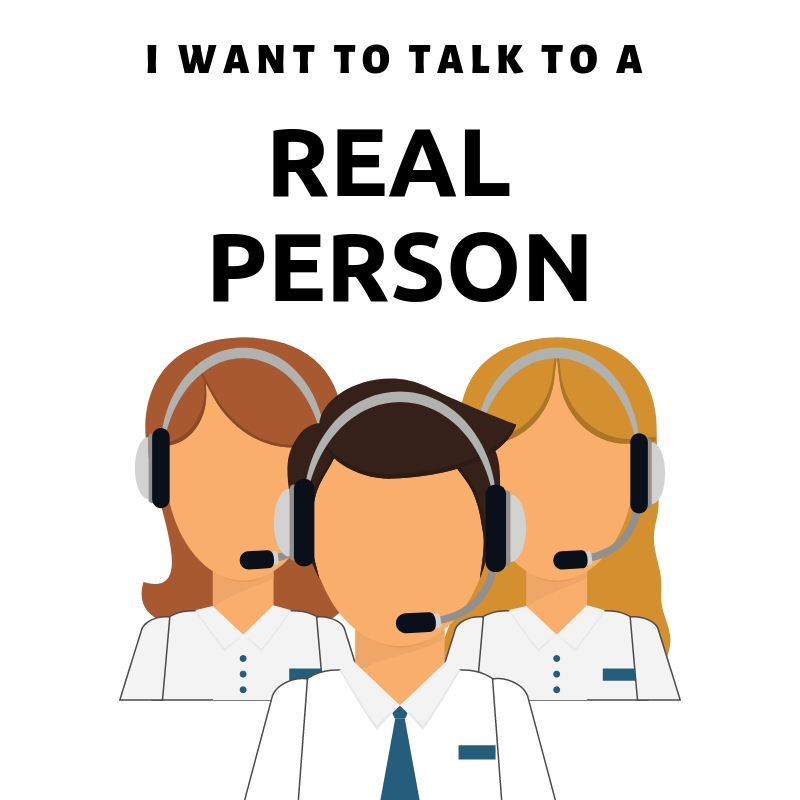 I want to talk to a real person