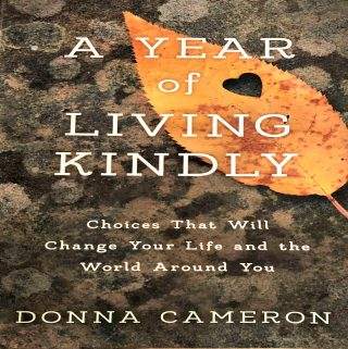 "Do You Want To Join Me On The Path To More Kindness? One Can Start By Reading ""A Year Of Living Kindly"""
