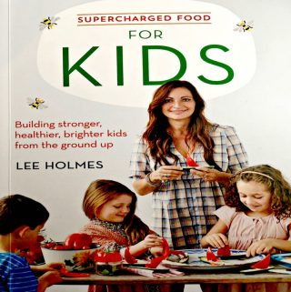 "Get Your Kid's Diet ""Supercharged"" With A New Cookbook By Lee Holmes!"