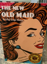 THE NEW OLD MAID by Maureen Paraventi