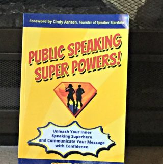 Public Speaking Super Powers For Everyone