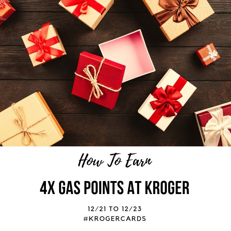 How To Earn 4X Gas Points at Kroger #KrogerCards