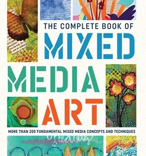More than 200 fundamental mixed media concepts and techniques