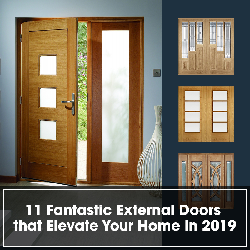 11 Fantastic External Doors that Elevate Your Home in 2019