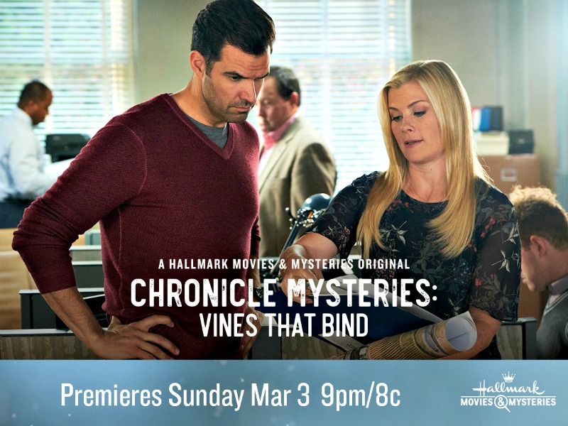 "Hallmark Movies & Mysteries ""Chronicle Mysteries: Vines That Bind"" Premiering this Sunday, March 3rd at 9pm/8c!"