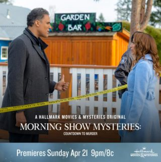 "Hallmark Movies & Mysteries ""Morning Show Mysteries: Countdown to Murder"" Premiering This Sunday, April 21st at 9pm/8c!"