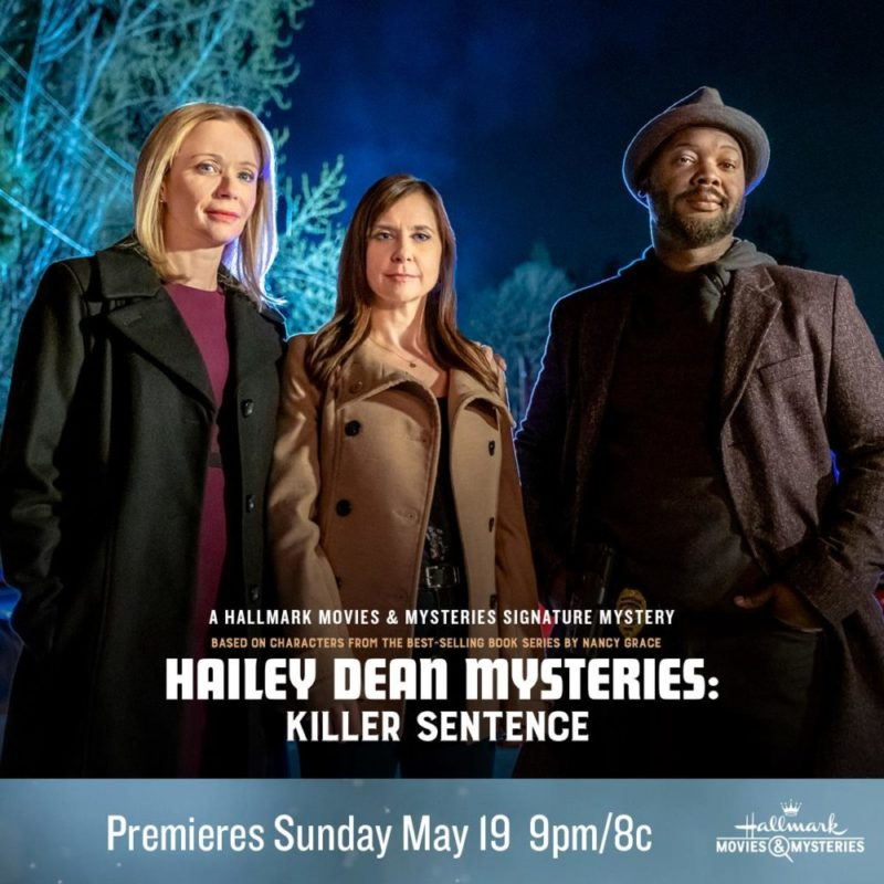 """Hallmark Movies & Mysteries """"Hailey Dean Mysteries: Killer Sentence"""" Premiering this Sunday, May 19th at 9pm/8c!"""