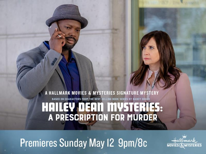 "Hallmark Movies & Mysteries ""Hailey Dean Mysteries: A Prescription for Murder"" Premiering this Sunday, May 12th at 9pm/8c!"