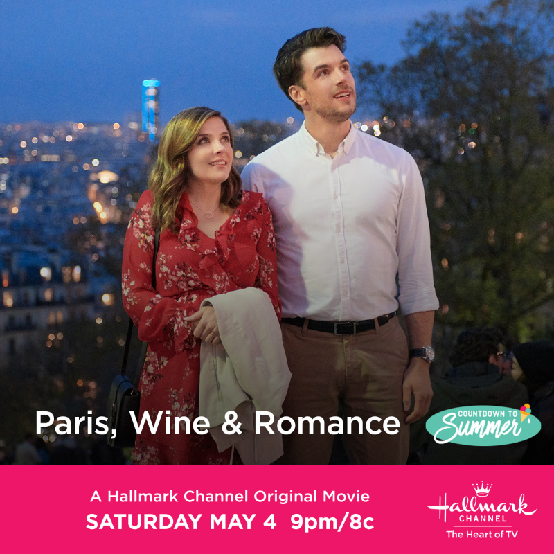 "Hallmark Channel's, ""Paris, Wine & Romance"" Premiering this Saturday, May 4th at 9pm/8c!"