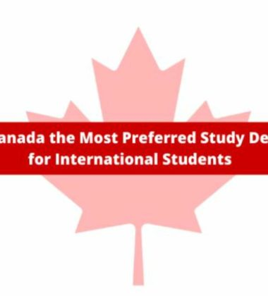 Why Is Canada The Most Preferred Study Destination For International Students