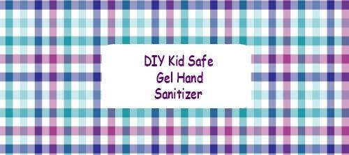 Diy Kid Safe Gel Hand Sanitizer Label