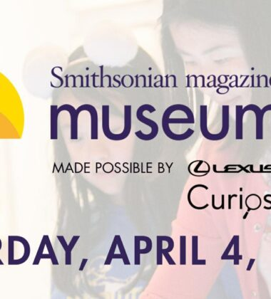 Prepare For Smithsonian's 16th Annual Museum Day Kicking Off Early April